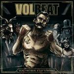 Volbeat, 로큰롤의 원초적 흥겨움에 방점을 두고 그들의 헤비메탈을 추구해가는