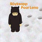 SAM ARTHUR / Röyksopp - Poor Leno