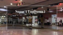 (영상) SUGAR 탭댄스 - 연주 (2018.05.19)