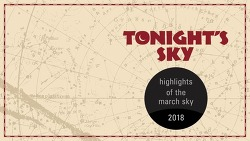 Tonight's Sky March 2018