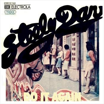 Do It Again - Steely Dan / 1972