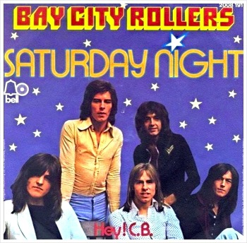 Saturday Night - Bay City Rollers / 1974