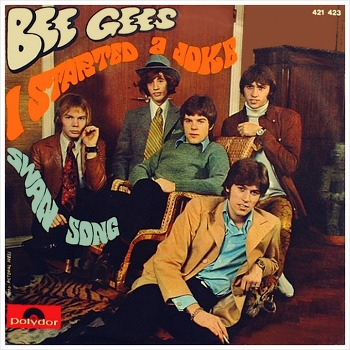 I Started A Joke – Bee Gees / 1968