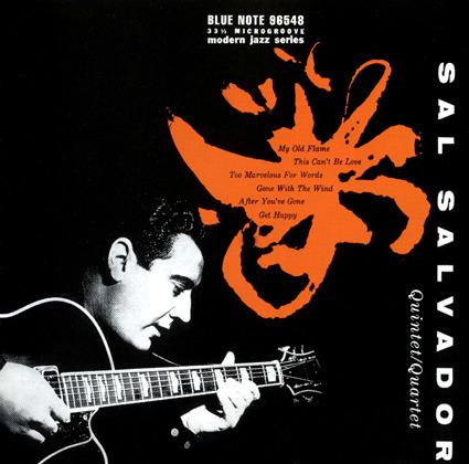 Sal Salvador - Sal Salvador Quintet/Quartet